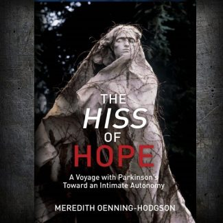 The Hiss of Hope